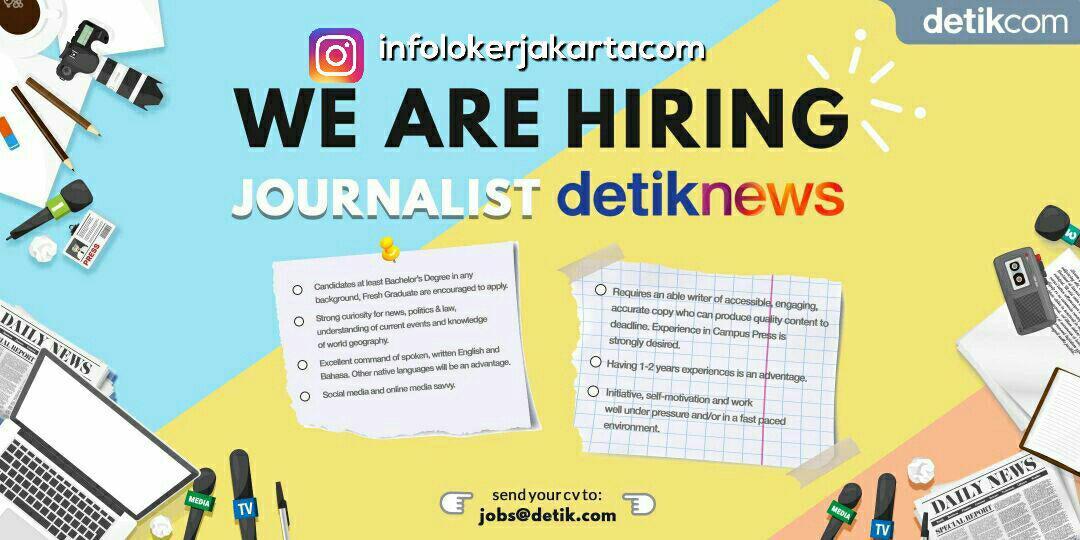 Lowongan Kerja Jurnalis Detiknews September 2017