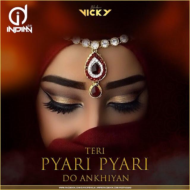 Teri Pyari Pyari Do Akhiyan Remix mp3
