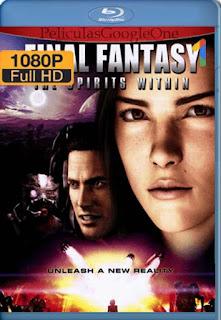 Final Fantasy El Espiritu En Nosotros[2001] [1080p BRrip] [Latino- Ingles] [GoogleDrive] LaChapelHD