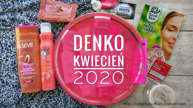 Denko kosmetyczne KWIECIEŃ 2020, czyli co zużyłam podczas pandemii