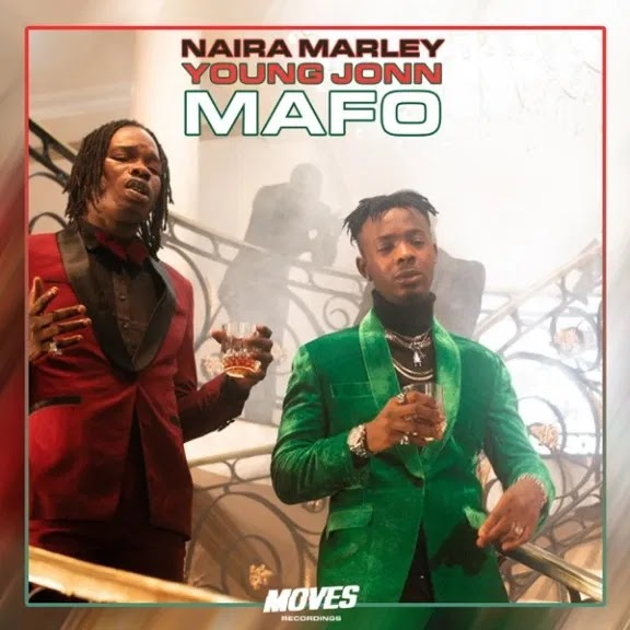 New Music:- Naira Marley ft Young John -MAFO-(prod by young John)