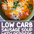 Low Carb Sausage Soup with Peppers and Spinach #ketorecipes #ketosoup