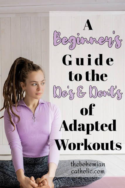 beginner guide do and donts adapted workout bohemian catholic pinterest