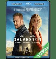 GALVESTON (2018) 1080P HD MKV ESPAÑOL LATINO