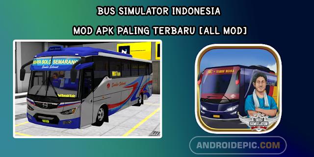 Bus Simulator Indonesia Mod Apk Paling Terbaru [All Mod]