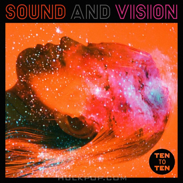 TEN to TEN – Sound and Vision – EP