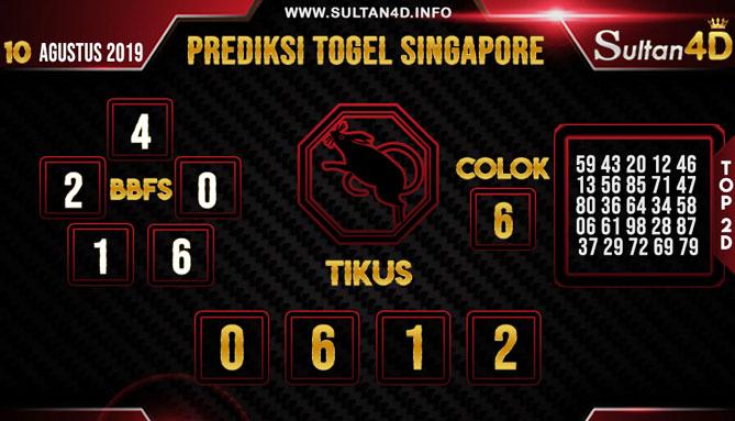 PREDIKSI TOGEL SINGAPORE SULTAN4D 10 AGUSTUS 2019