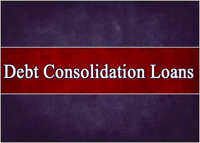 Debt Consolidation Loans For a Stress Free Life Solution