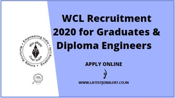 WCL Recruitment 2020 for Graduates & Diploma Engineers online form |Apply online