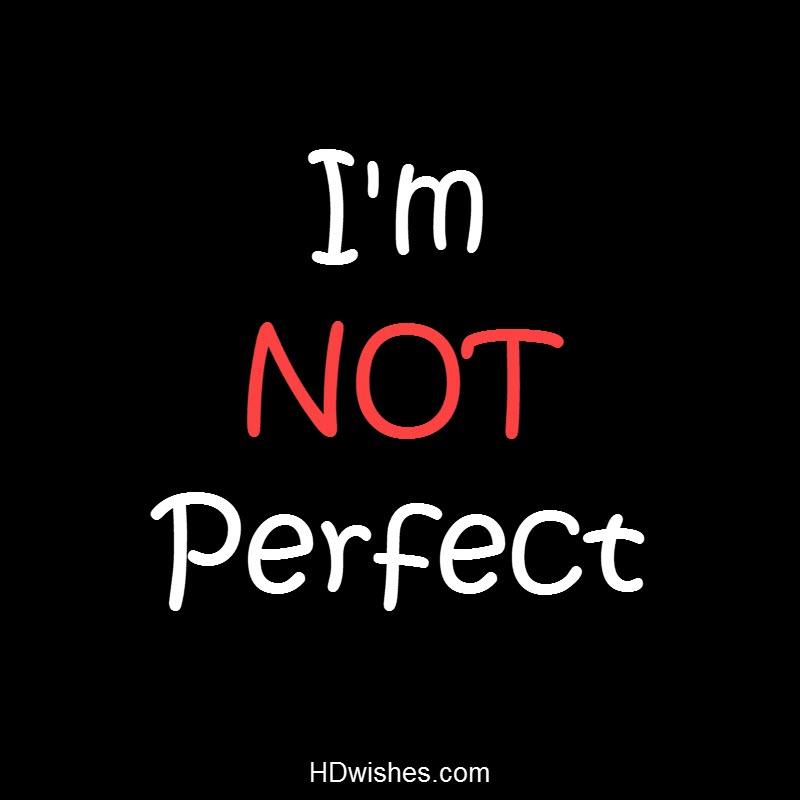I am NOT Perfect Black DP