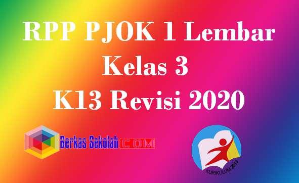 RPP PJOK 1 Lembar Kelas 3 K13 Revisi 2020
