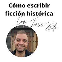 cómo escribir ficción histórica josé zoilo