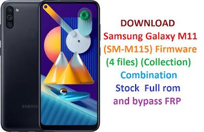 Full Fimrware 4 File Samsung Galaxy M11 SM-M115F/ SM-M115M