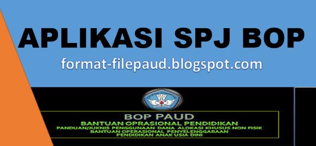 Download Aplikasi Spj Lpj Bop Paud Terbaru Format File