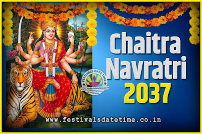 2037 Chaitra Navratri Pooja Date and Time, 2037 Navratri Calendar