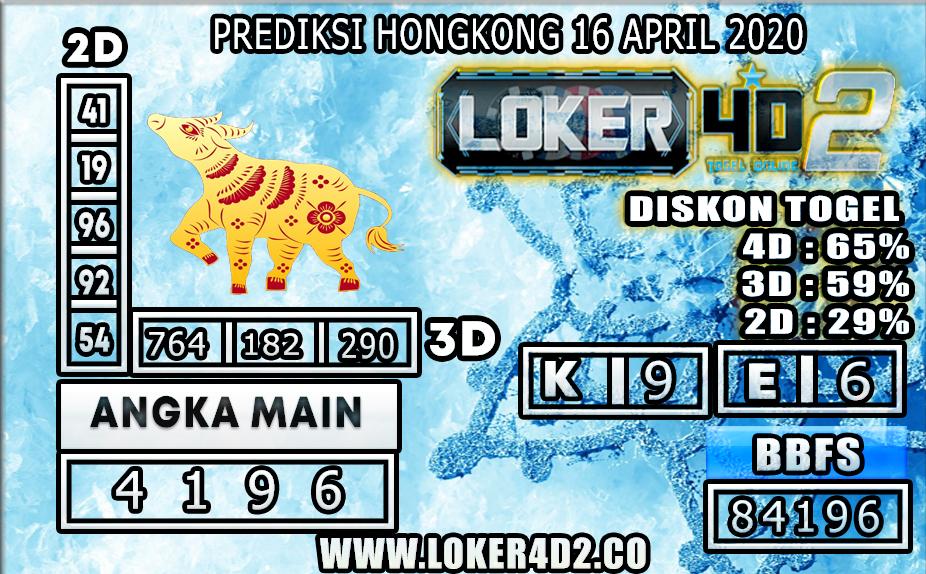 PREDIKSI TOGEL HONGKONG LOKER4D2 16 APRIL 2020