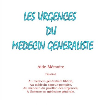 """Les urgences du medecin generaliste PDF""""Dr .Philippe MICHELLIER"""""""