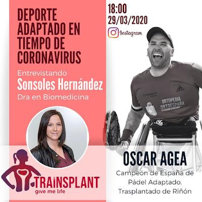 Pádel Adaptado en tiempo de Coronavirus. Directo Trainsplant en Instagram junto a Óscar Agea.
