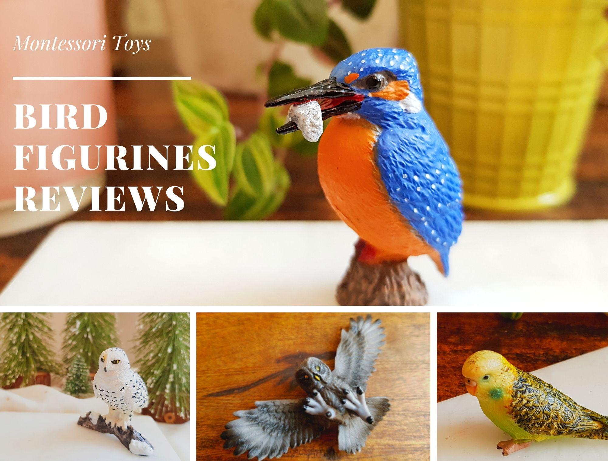 Bird figurines for children- my reviews