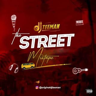 DEEJAY TEEMAN - THE STREET MIXTAPE