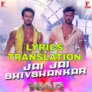 Jai Jai Shivshankar Lyrics in English | With Translation | – War | Vishal Dadlani