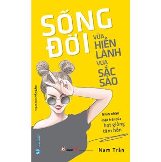 Sống Đời Vừa Hiền Lành Vừa Sắc Sảo ebook PDF-EPUB-AWZ3-PRC-MOBI