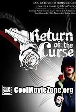 Return of the Curse (2006)