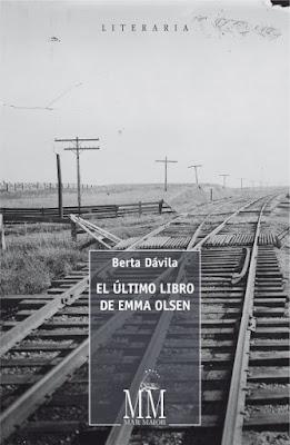 el_ultimo_libro_de_emma_olsen_berta_davila