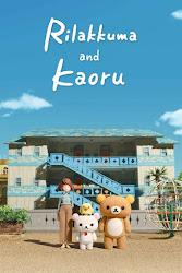 ver serie Rilakkuma y Kaoru online