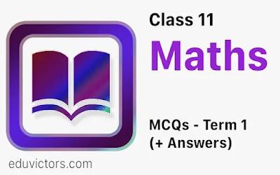 CBSE Class 11 Maths Term 1 MCQs For Practice  (#class11Maths)(#cbse2021)(#term1mcqs)(#eduvictors)