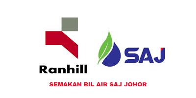 Semakan Bil Air SAJ Johor 2020 Online