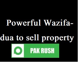 wazifa dua for selling property fast