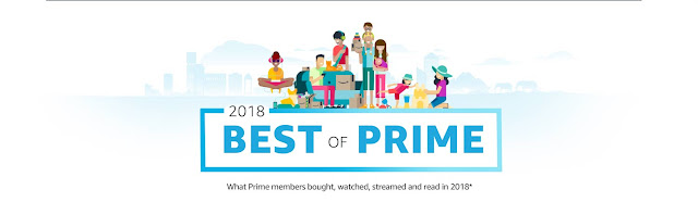 2018 Best of Prime What Prime Members Bought, Watched, Streamed and read in 2018