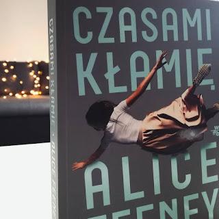 Czasami kłamię | Alice Feeney
