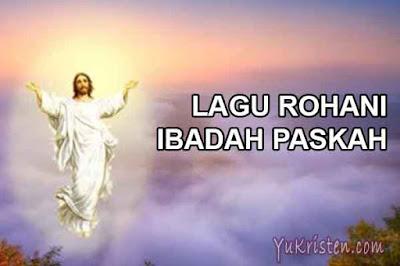lagu rohani ibadah paskah