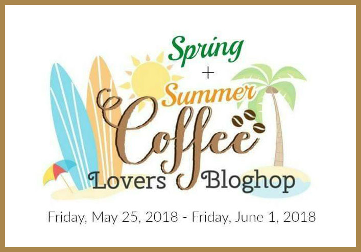Today I Have Another Card For The Spring Summer Coffee Lovers Blog Hop