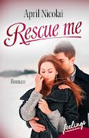 https://www.amazon.de/Rescue-me-Erl%C3%B6st-April-Nicolai-ebook/dp/B01BXG0GE4/ref=sr_1_2_twi_kin_1?ie=UTF8&qid=1462633506&sr=8-2&keywords=rescue+me