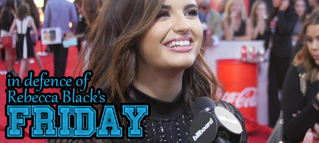 In Defence of Rebecca Black's Friday: The Historical Value