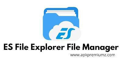 es file explorer file manager latest apk download