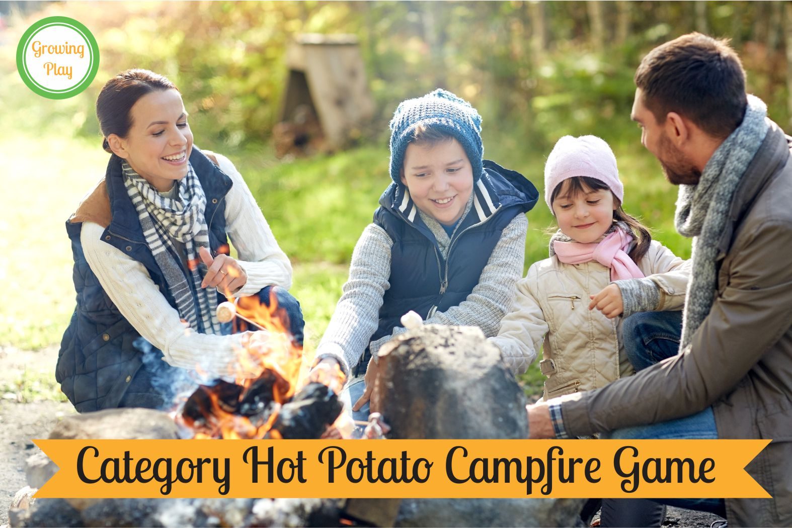 Growing Play Category Hot Potato Campfire Game