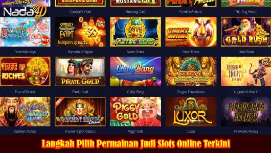 Langkah Pilih Permainan Judi Slots Online Terkini