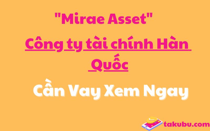 Ngân hàng Mirae Asset lừa đảo? Có thật không?