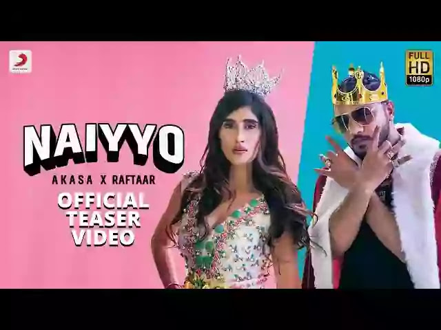 NAIYYO LYRICS – RAFTAAR FT. AKASA