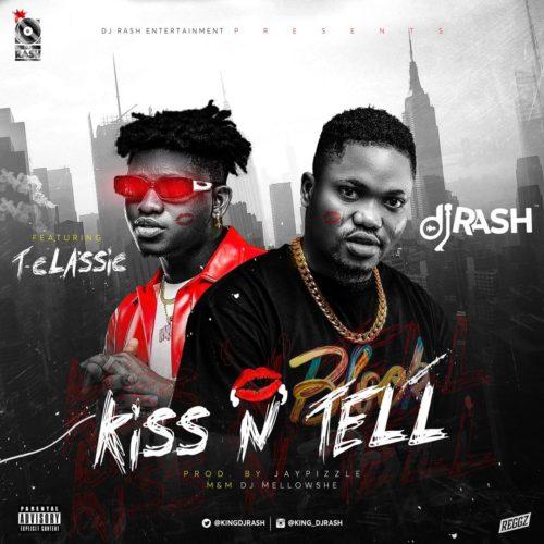 dj-rash-kiss-n-tell-f-t-classic.html