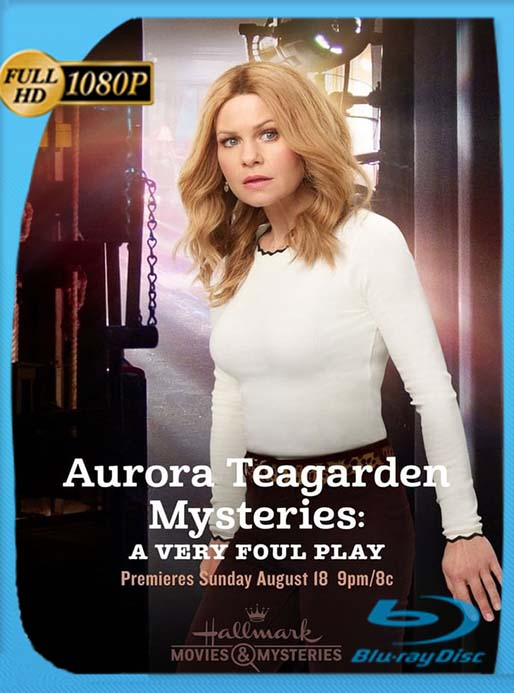 Aurora Teagarden Mysteries: A Very Foul Play (2019) WEB-DL 1080p Latino [GoogleDrive] [tomyly]