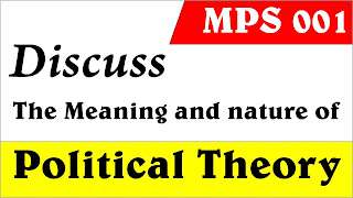 the meaning and nature of political theory, political theory, political theory as a history, nature of political theory
