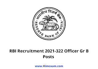 RBI Recruitment 2021-322 Officer Gr B Posts