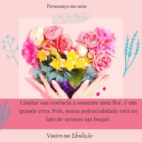 A flores em você