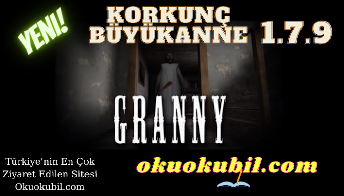 Granny 1.7.9 Korkunç Büyükanne New Feature Latest Version Mod Apk Yeni Özellik
