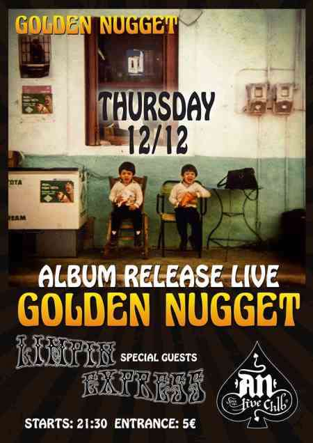 GOLDEN NUGGET: Πέμπτη 12 Δεκεμβρίου Release Live Show w/ Limpin Express @ An Club